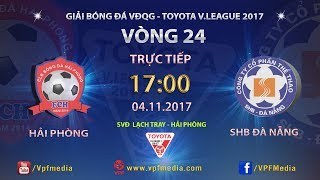 Hai Phong vs Da Nang full match