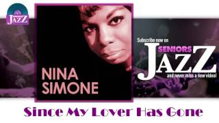 Nina Simone - Since My Lover Has Gone (HD) Officiel Seniors Jazz