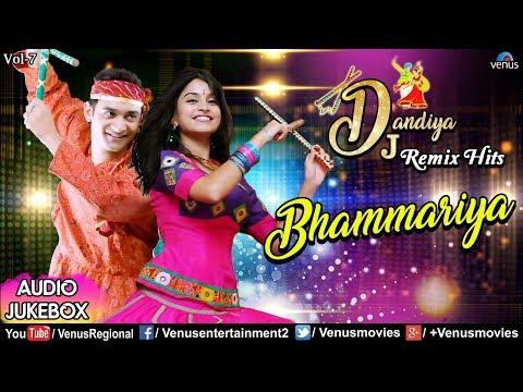 Bhammariya - Dj Dandiya Remix Hits | Navratri Special | Best Dandiya Songs | Non Stop Raas Garba