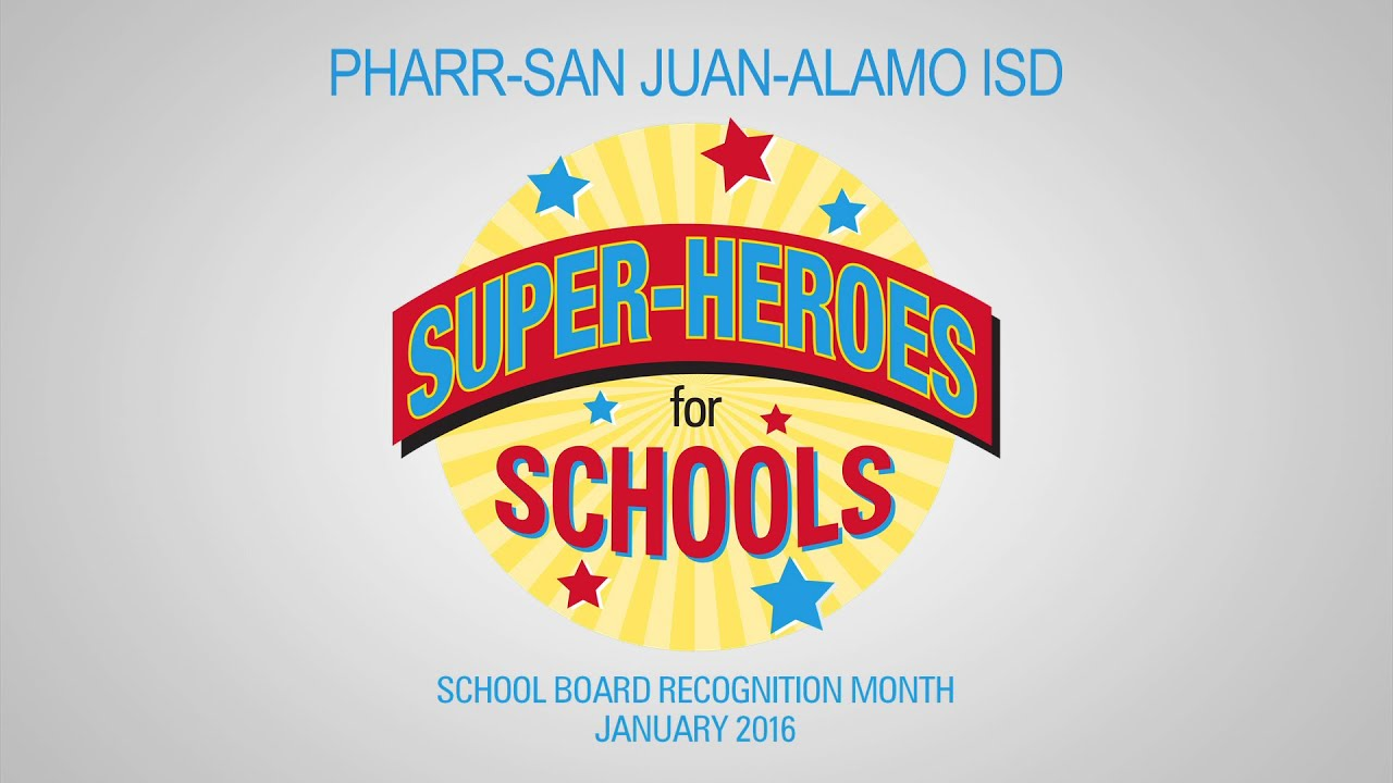 PSJA ISD School Board Recognition Month 2016 - YouTube