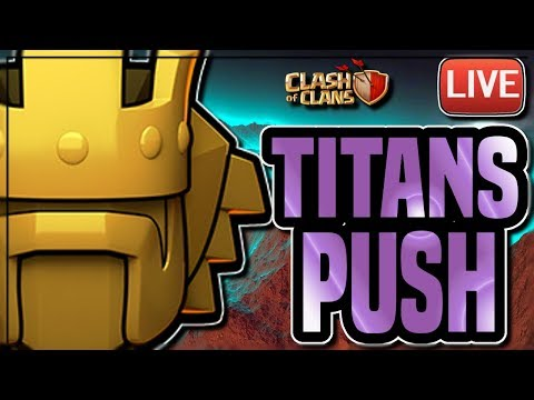 LIVESTREAM | PUSHING TO TITANS 1 | BUILDING A NEW TH10 FARM BASE | Clash of Clans