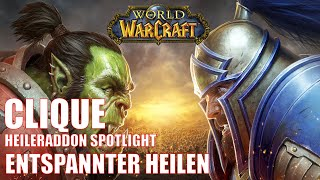 Clique und ElvUI Entspąnntes Heilen World of Warcraft Shadowlands