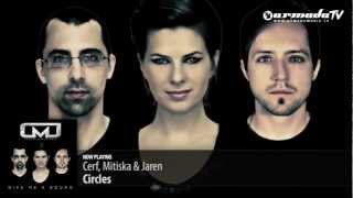 Cerf, Mitiska & Jaren - Circles (Album preview)