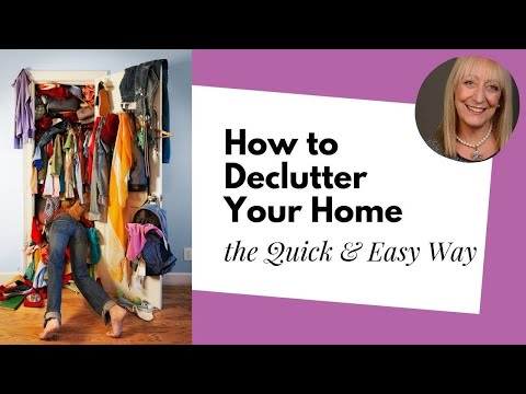 How to Declutter Your Home the Quick and Easy Way