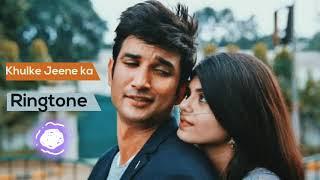 Dil Bechara Ringtone Instrumental | Khulke Jeene Ka Ringtone Download | Sushant Singh Rajput