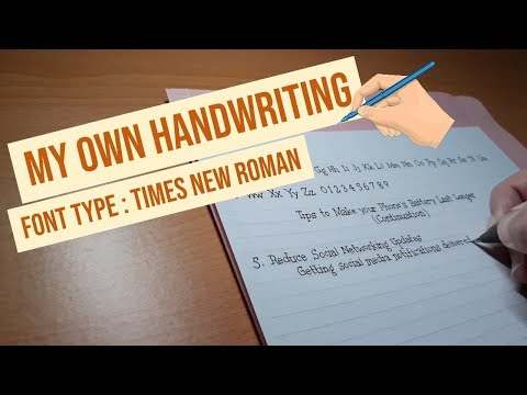 My Own Handwriting | Font Type : Times New Roman