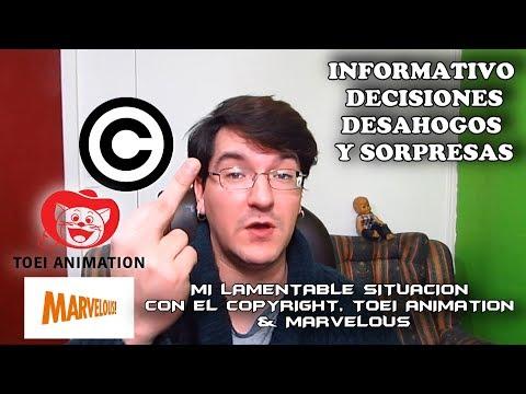 MI LAMENTABLE SITUACIÓN CON EL COPYRIGHT, TOEI ANIMATION & MARVELOUS .l. #LMD