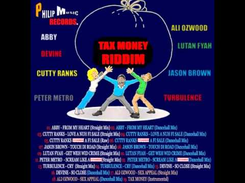 Tax Money Riddim - mixed by Curfew 2013