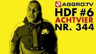 HDF - ACHTVIER HALT DIE FRESSE 06 NR 344 (OFFICIAL HD VERSION AGGROTV)