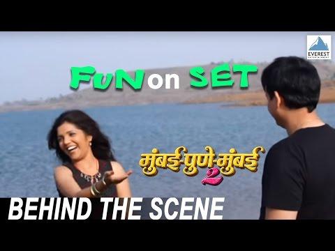 Fun On The Sets - Mumbai Pune Mumbai 2 Behind The Scenes | Marathi Movie 2015