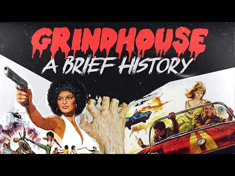 A Brief History of GRINDHOUSE/EXPLOITATION Film: From the Birth of Cinema to Tarantino