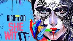 Rich The Kid - She Wit It ft. IamSu