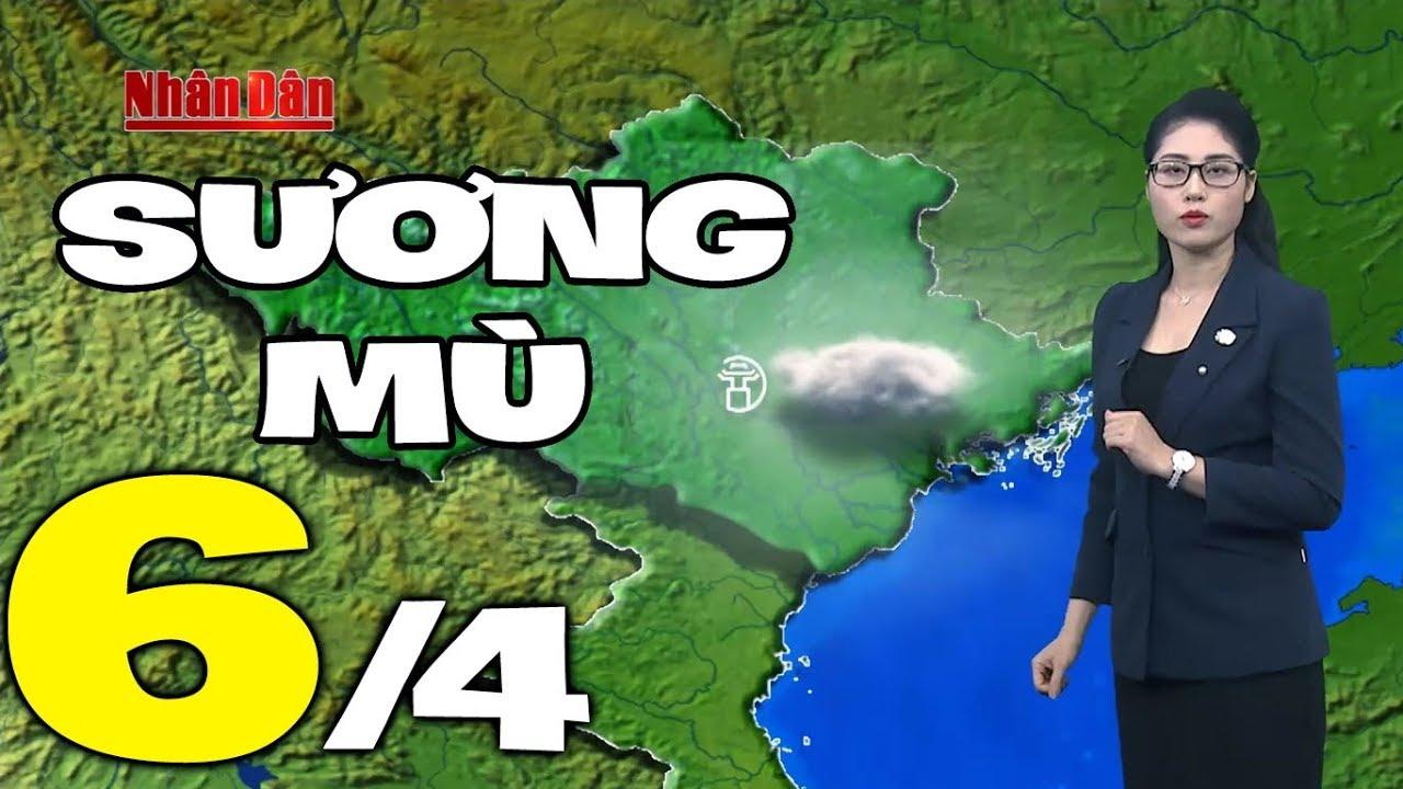 Dự báo thời tiết hôm nay và ngày mai 6/4 | Dự báo thời tiết đêm nay mới nhất