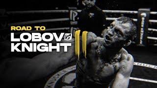 BKFC 9: The Road to Lobov vs. Knight II Full Access