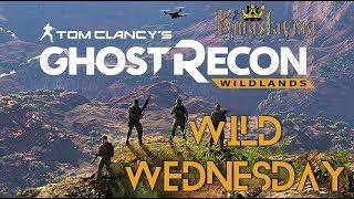 Wild Wednesday Kingslaying - Ghost Recon: Wildlands #BeABra