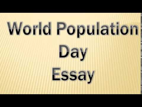 essay on world population day english essay for class  and  essay on world population day english essay for class  and
