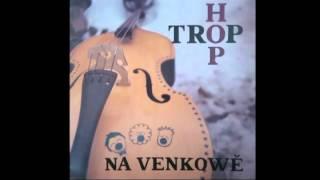 LP přepis - HOP TROP - Na Venkowě