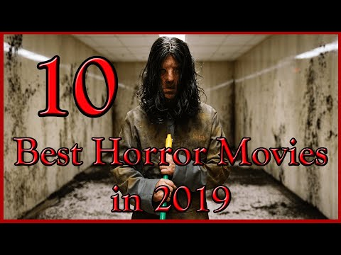 10 Best Horror Movies of 2019   Must Watch