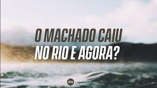 Machado Caiu No Rio e Agora? - Ap. André | 10/02