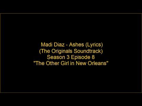 Madi Diaz  Ashes s Originals