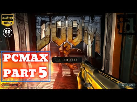 DOOM 3 BFG Edition | Part 5 | No Commentary [1080p60fps PC MAX]