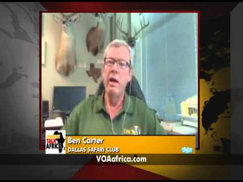 Straight Talk Africa Guest Ben Carter of Dallas Safari Club on Trophy Hunting