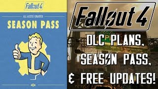 FALLOUT 4: DLC Plans, Season Pass, & Free Regular Updates Revealed!