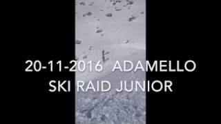 ADAMELLO SKI RAID JUNIOR  20 Novembre 2016