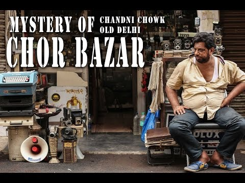 CHOR BAZAAR | CHEAPEST MARKET IN DELHI