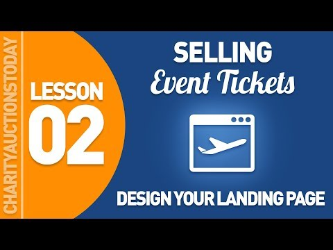 Selling Event Tickets Lesson 2 - Designing Your Landing Page
