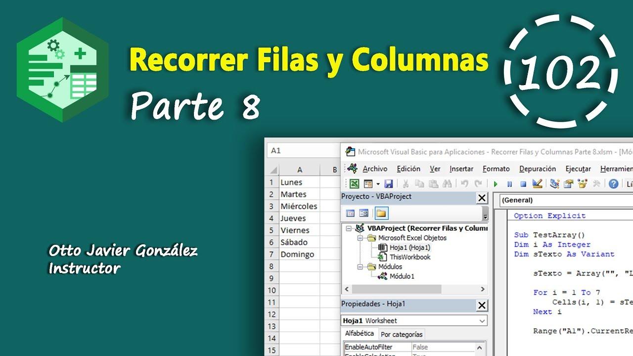 Recorrer Filas Y Columnas Parte 8 Vba Excel 2016 102 Youtube