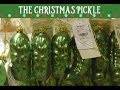 The Christmas Pickle is a holiday tradition