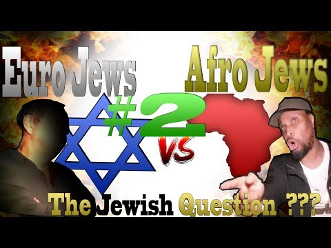 HIT   Brother TY: The Jewish Question ???  Afro Jews Vs Euro Jews {With Jedionline}  Part  2