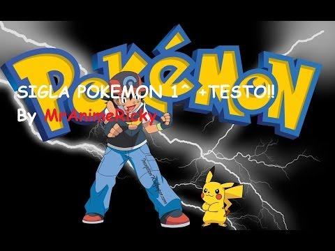 Sigla COMPLETA Pokemon 1^ +TESTO