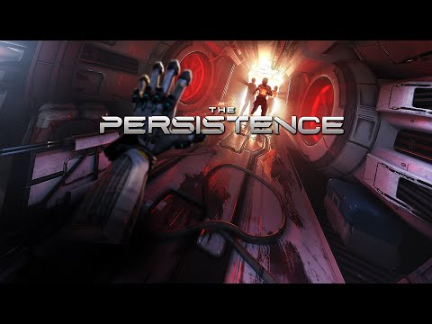 The Persistence Gameplay No Commentary |