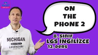 On The Phone 2 | 2021 LGS İngilizce Konu Anlatımları #8inglzc