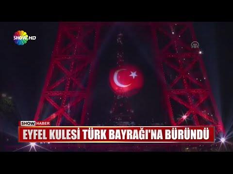 Eyfel Kulesi Türk Bayrağına büründü!