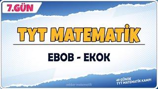 EBOB EKOK 1  49 Günde TYT Matematik Kampı 7.Gün  Rehber Matematik