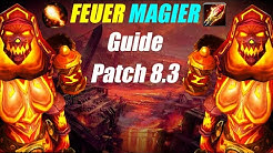 WoW Patch 8.3 Feuer Magier Guide Deutsch