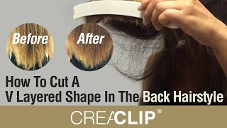 Wie Schneiden Sie Ein V-Geschichteten Form In Die Frisur Zurück