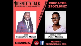 "IDTALK4ED LIVE Episode #2 - ""Educators For Excellence"" (Denise Manning)"