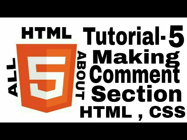 Tutorial-5 How to add Comment section in html and css website.