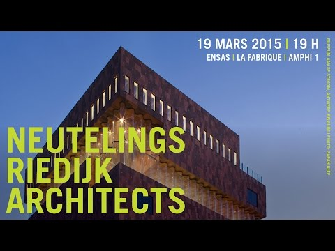 Conférence de Willem-Jan Neutelings - Agence Neutelings Riedijk Architects, Rotterdam