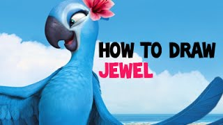 How to Draw Jewel From Rio and Rio 2