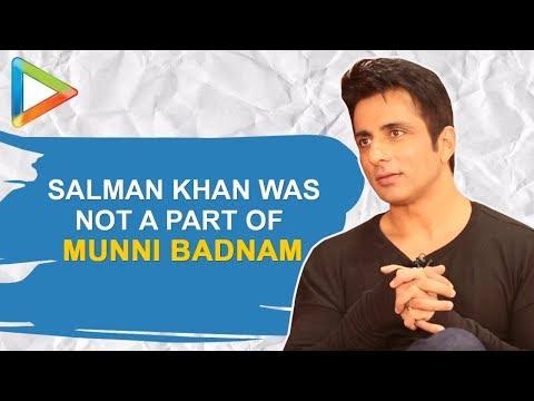 BREAKING: SALMAN KHAN was NOT a part of MUNNI BADNAAM, Reveals Sonu Sood