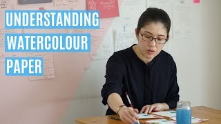 Understanding watercolour paper (Episode 12)