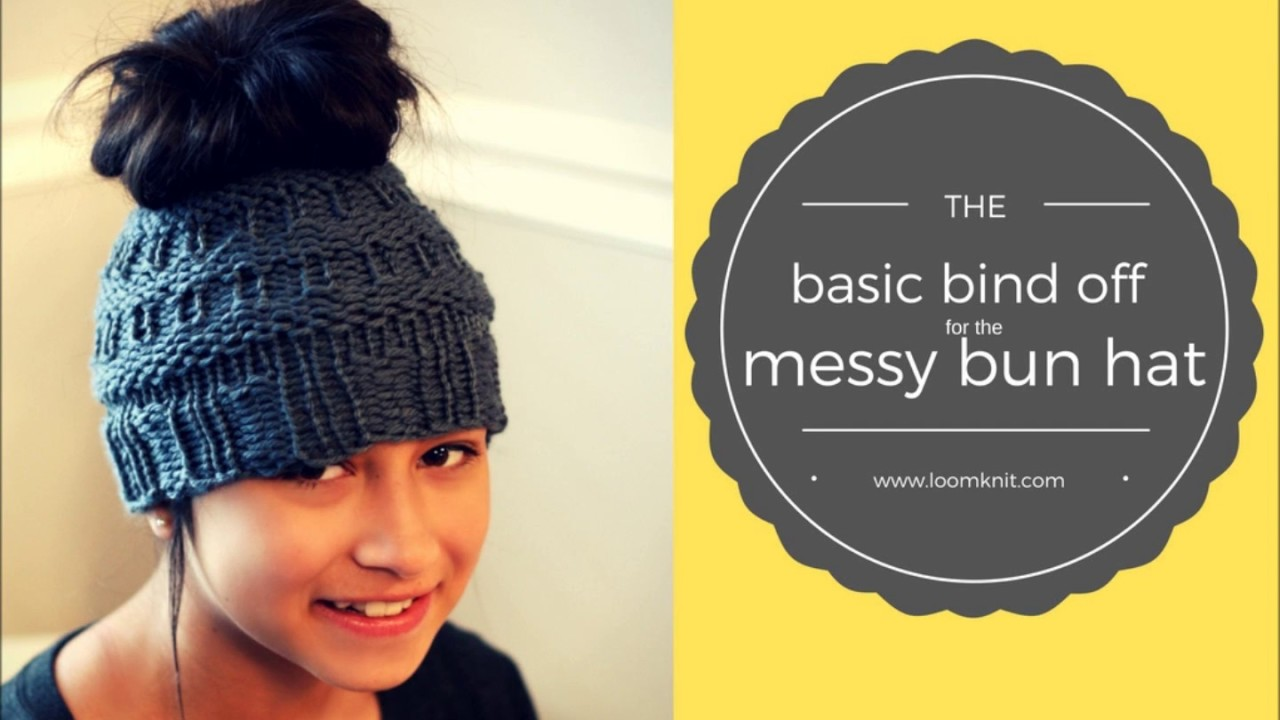 318c69852a0 Messy Bun  Basic Bind off - YouTube