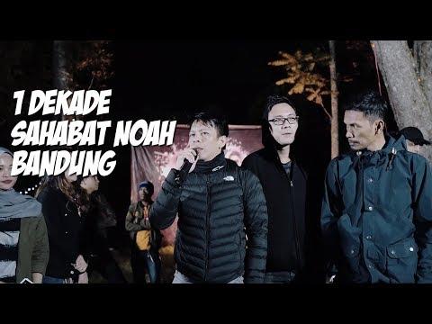 Satu Dekade Sahabat NOAH Bandung