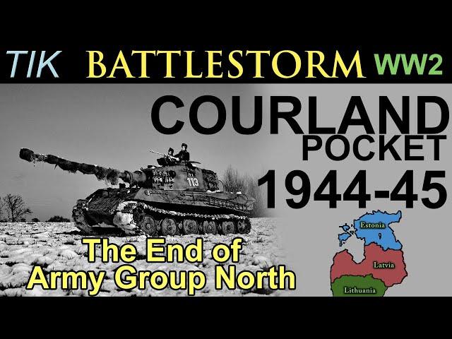 The Courland Pocket 1944-45 FULL BATTLESTORM History Documentary