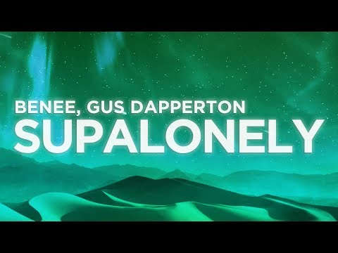 benee---supalonely-(lyrics-video)-ft.-gus-dapperton-|-nabis-lyrics